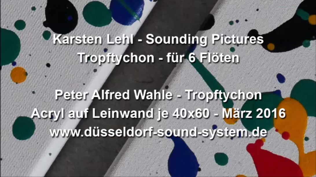 Sounding Pictures Tropftychon